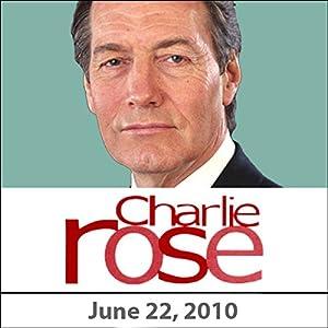 Charlie Rose: Kay Redfield, Elyn Saks, Jeffrey Lieberman, Helen Mayberg, and Eric Kandel, June 22, 2010 Radio/TV Program
