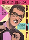 Remembering Buddy: The definitive biography