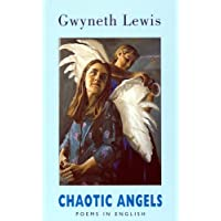 Chaotic Angels: Poems in English: Collected Poems