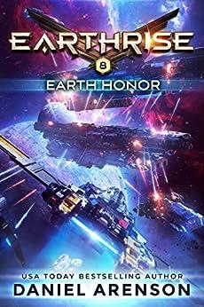 Earth Honor (Earthrise Book 8) by [Arenson, Daniel]