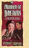 Mirror of Dreams, Yvonne Lehman, 1556617070
