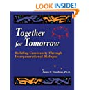 Together for Tomorrow: Building Community Through Intergenerational Dialogue