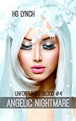 Angelic Nightmare (Unfortunate Blood Book 4)
