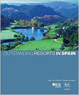 Outstanding Resort in Spain: Amazon.es: José Luis Suárez y Diego Donnelly: Libros en idiomas extranjeros