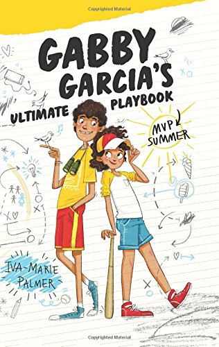Download Gabby Garcia's Ultimate Playbook #2: MVP Summer pdf epub