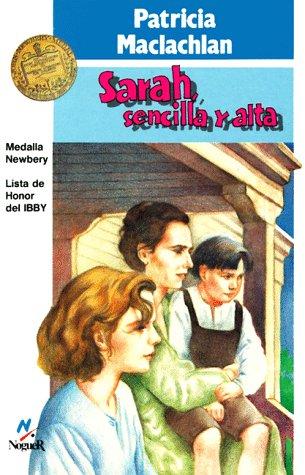 Harcourt School Publishers Cielo Abierto: Student Edition: Sarah, Sencilla y Alta Cielo Abierto 5 Sarah, Sencilla y Alta 1997 (Sarah, Plain and Tall Saga)