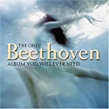 Only Beethoven Album You Will Ever Need