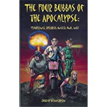 The Four Bubbas of the Apocalypse: Flatulence, Halitosis, Incest, and... Ned