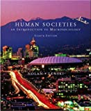 Human Societies : An Introduction to Macrosociology, Nolan, Patrick and Lenski, Gerhard E., 0072891327