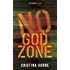 No God Zone (Kindle Single)