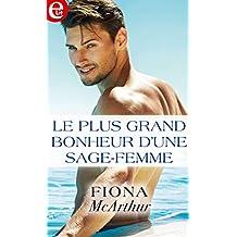 Le plus grand bonheur d'une sage femme (E-LIT) (French Edition)