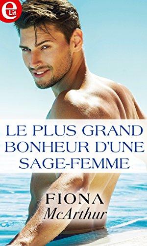 Dune Sage - Le plus grand bonheur d'une sage femme (E-LIT) (French Edition)