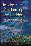 In the Shadow of the Ladder, Rabbi Yehudah Lev Ashlag, 9657222087