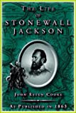The Life of Stonewall Jackson, John Esten Cooke, 1582182515
