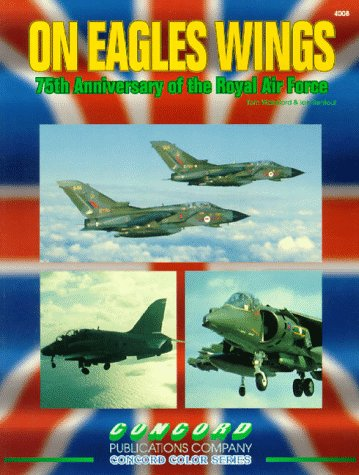 Cn4008 - On Eagles Wings : 75th Anniversary of the Royal Air Force