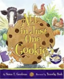 All in Just One Cookie, Susan E. Goodman, 0060090936