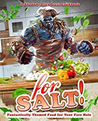 "There will be deliciousness. There will be skewers. But most of all, there will be SALT!                                     The critics are raving about For Salt!:              ""From the dungeon that gave you Hexes and Curses..."