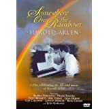 Somewhere Over the Rainbow: Harold Arlen