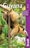 Guyana (Bradt Travel Guide Guyana)