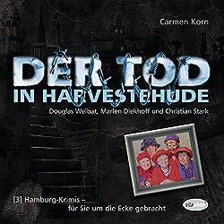 Der Tod in Harvestehude (Hamburg-Krimis 3)