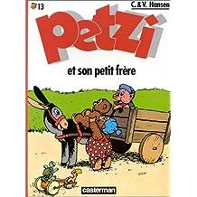 PETZI T13 : PETZI ET SON PETIT FRÈRE