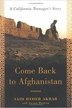 Come Back to Afghanistan: A California Teenager's Story