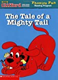 The Tale of a Mighty Tail 0439409594 Book Cover