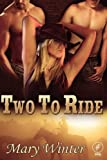 Two to Ride, Mary Winter, 0982909926
