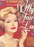 My Fair Lady - Lernere and Loewe's - Al Goodman's Orchestra