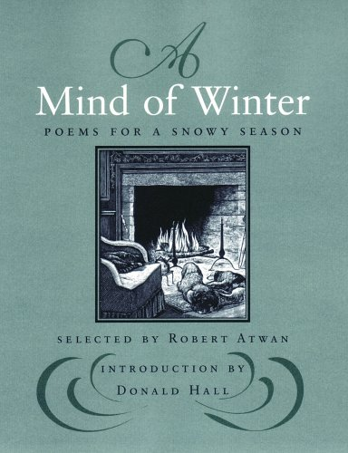 A Mind of Winter: Poems for a Snowy Season ebook