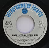Deep Purple 45 RPM River Deep-Mountain High / Listen, Learn, Read On