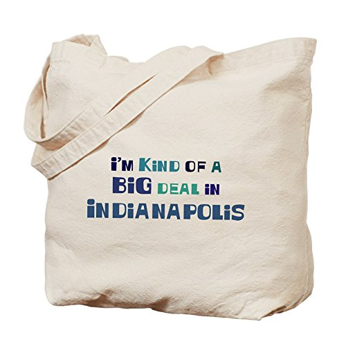 CafePress - Big Deal In Indianapolis - Natural Canvas Tote Bag, Cloth Shopping - Shopping Indianapolis In