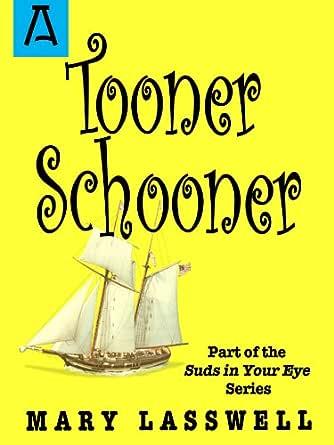 Tooner Schooner (English Edition) eBook: Lasswell, Mary: Amazon.es ...