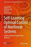 img - for Self-Learning Optimal Control of Nonlinear Systems: Adaptive Dynamic Programming Approach (Studies in Systems, Decision and Control) book / textbook / text book