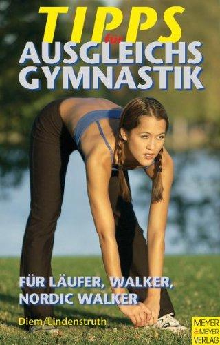 Tipps für Ausgleichsgymnastik für Läufer, Walker, Nordic Walker