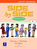 Side by Side Activity Workbook 4, Molinsky, 0130268917