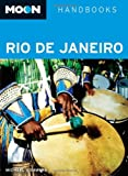 Front cover for the book Moon Handbooks Rio de Janeiro by Michael Sommers