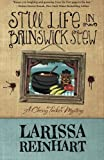 Still Life in Brunswick Stew (A Cherry Tucker Mystery) (Volume 1)