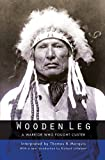 img - for Wooden Leg: A Warrior Who Fought Custer (Second Edition) book / textbook / text book