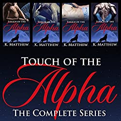 Touch of the Alpha: The Complete Series
