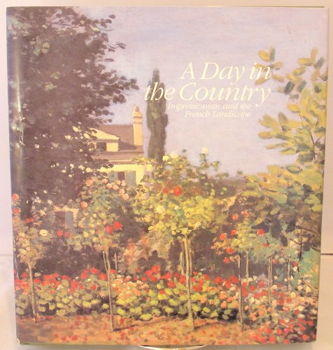 A Day in the Country Impressionism and the French Landscape