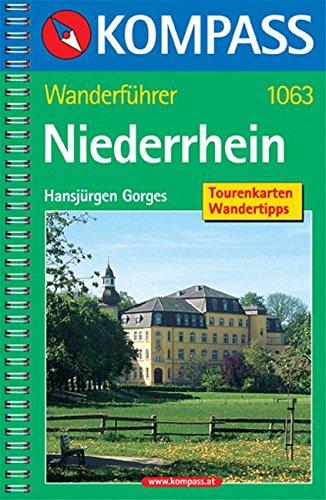 Niederrhein: Wanderführer mit den schönsten Wanderungen.