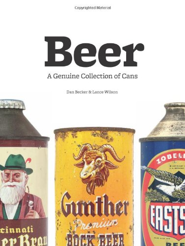 Beer: A Genuine Collection of Cans (Beer Can Collectibles)