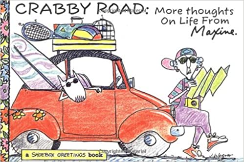 Crabby Road More From Maxine Shoebox John Wagner – Maxine Birthday Greetings