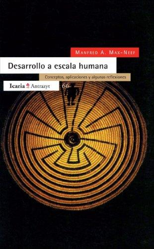 Desarrollo A Escala Humana par Mafred A. Max-Neef