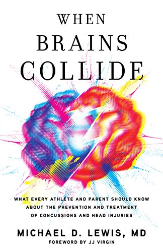 Amazon When Brains Collide What Every Athlete And Parent