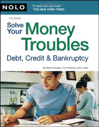 Solve Your Money Troubles: Debt, Credit & Bankruptcy: Robin ...