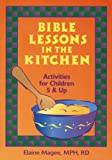 Bible Lessons in the Kitchen, Elaine Magee, 0471346624