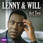 Lenny & Will: Act Two | Lenny Henry