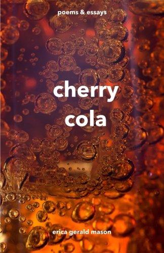 cherry cola: poems & essays